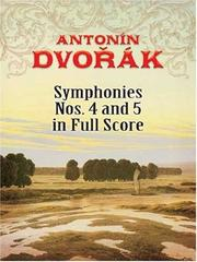 Cover of: Symphonies Nos. 4 and 5 in Full Score