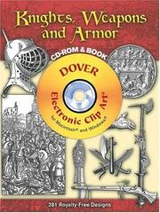 Cover of: Knights, Weapons and Armor CD-ROM and Book (Dover Electronic Clip Art) |