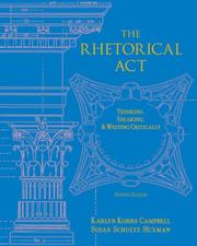 The Rhetorical Act by Karlyn Kohrs Campbell, Suszn Schultz Huxman