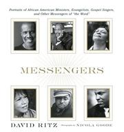 Cover of: Messengers: portraits of African American ministers, evangelists, gospel singers, and other messengers of the Word