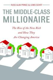 Cover of: The Middle-Class Millionaire: The Rise of the New Rich and How They Are Changing America