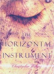 Cover of: THE HORIZONTAL INSTRUMENT