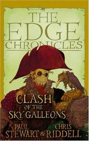 Cover of: Clash of the Sky Galleons (Edge Chronicles) | Paul Stewart