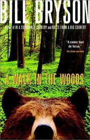 Cover of: A Walk in the Woods - Rediscovering America on the Appalachian Trail