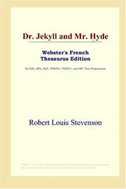 Cover of: Dr. Jekyll and Mr. Hyde (Webster's French Thesaurus Edition) by Robert Louis Stevenson