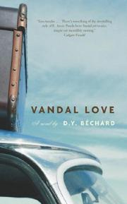 Cover of: Vandal Love | D. Y. Bechard