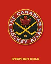 Cover of: The Canadian Hockey Atlas