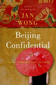 Cover of: Beijing Confidential | Jan Wong