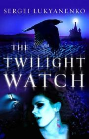 Cover of: The Twilight Watch