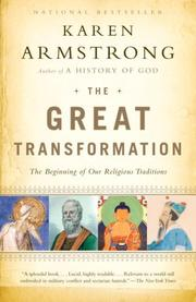 Cover of: The great transformation: the beginning of our religious traditions