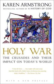 Cover of: Holy war: the Crusades and their impact on today's world