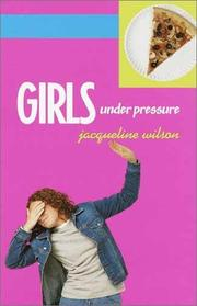Cover of: Girls under pressure