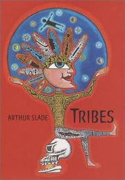 Tribes by Arthur G. Slade