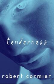 Cover of: Tenderness | Robert Cormier