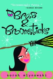 Cover of: Bras and Broomsticks (Bras & Broomsticks Trilogy)