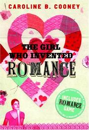 Cover of: The Girl Who Invented Romance