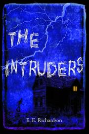 Cover of: The Intruders | E.E. Richardson