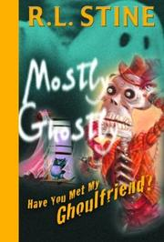 Cover of: Have You Met My Ghoulfriend? (Mostly Ghostly)