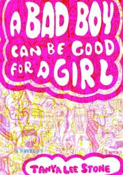 Cover of: A Bad Boy Can Be Good for a Girl
