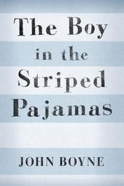 Cover of: The Boy in the Striped Pajamas | John Boyne