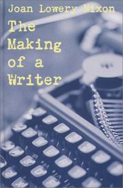 Cover of: The making of a writer | Joan Lowery Nixon