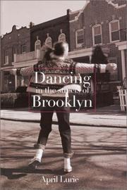 Cover of: Dancing in the streets of Brooklyn | April Lurie