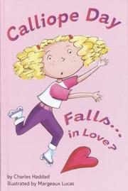 Cover of: Calliope Day Falls . . . in Love? | Charles Haddad