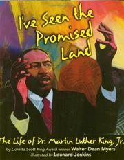 Cover of: I've Seen the Promised Land: The Life of Dr. Martin Luther King, Jr.