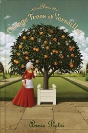 Cover of: The orange trees of Versailles | Annie Pietri