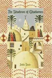 Cover of: The shadows of Ghadames | JoeМ€lle Stolz