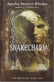Cover of: Snakecharm | Amelia Atwater-Rhodes