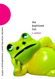 Cover of: The Boyfriend List: (15 guys, 11 shrink appointments, 4 ceramic frogs, and me, Ruby Oliver)