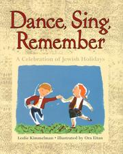 Cover of: Dance, Sing, Remember: A Celebration of Jewish Holidays