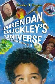 Cover of: Brendan Buckley's Universe and Everything in It | Sundee T. Frazier
