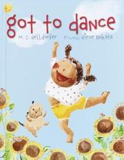 Cover of: Got to dance | Mary-Claire Helldorfer