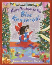 Cover of: Merry Christmas to you, Blue Kangaroo!