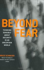 Cover of: Beyond fear: thinking sensibly about security in an uncertain world