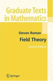 Cover of: Field Theory (Graduate Texts in Mathematics)