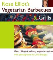 Cover of: Rose Eliot's Vegetarian Barbecues and Grills