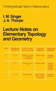 Cover of: Lecture notes on elementary topology and geometry | I. M. Singer