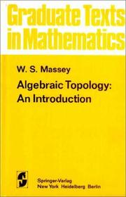 Algebraic topology by William S. Massey