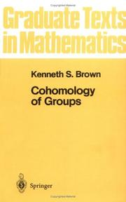 Cover of: Cohomology of Groups (Graduate Texts in Mathematics, No. 87)