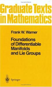 Cover of: Foundations of differentiable manifolds and Lie groups