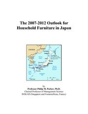 The 2007-2012 Outlook for Household Furniture in Japan