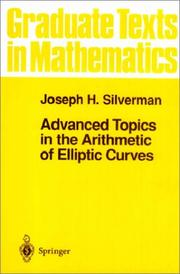 Cover of: Advanced Topics in the Arithmetic of Elliptic Curves (Graduate Texts in Mathematics)