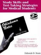 Study skills and test-taking strategies for medical students by Deborah D. Shain