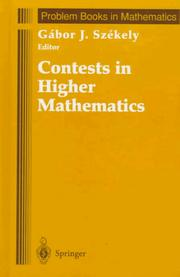 Cover of: Contests in higher mathematics by Gábor J. Székely, editor.
