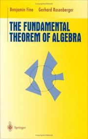 Cover of: The fundamental theorem of algebra