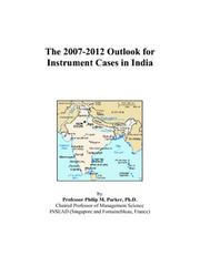 The 2007-2012 Outlook for Instrument Cases in India