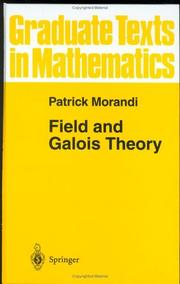 Cover of: Field and Galois theory